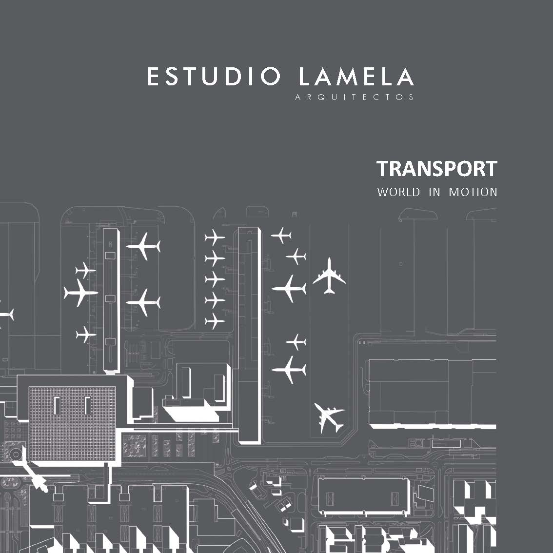 "Estudio Lamela publishes ""Transport: World in Motion"""