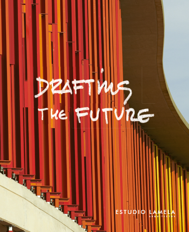 Estudio Lamela publishes Drafting the Future