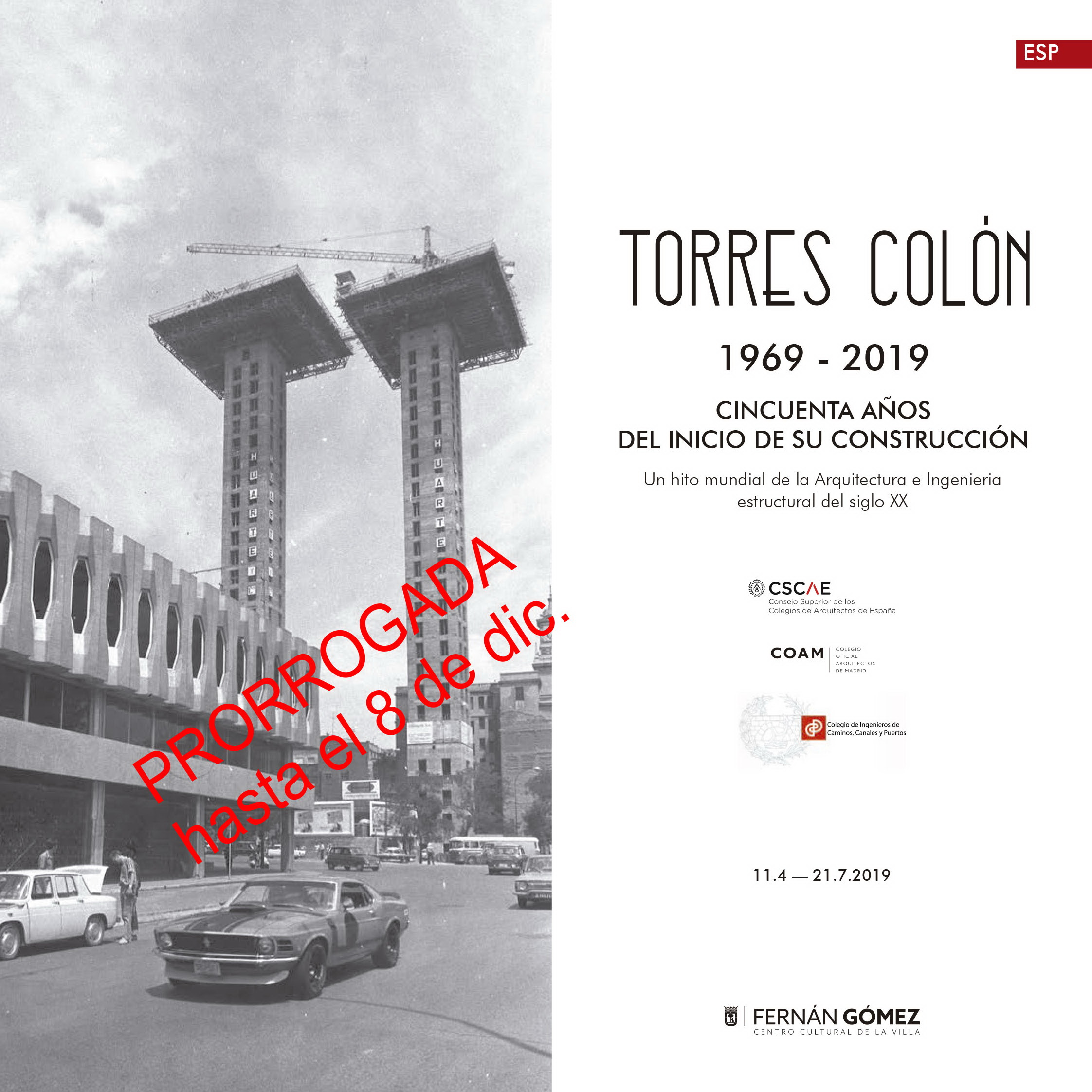 The Torres Colón (1969-2019) Exhibition has been extended until the 8th of December