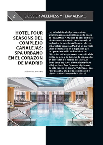 Four Seasons Hotel at the Canalejas Complex: Urban SPA in the heart of Madrid